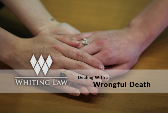 Dealing with a Wrongful Death