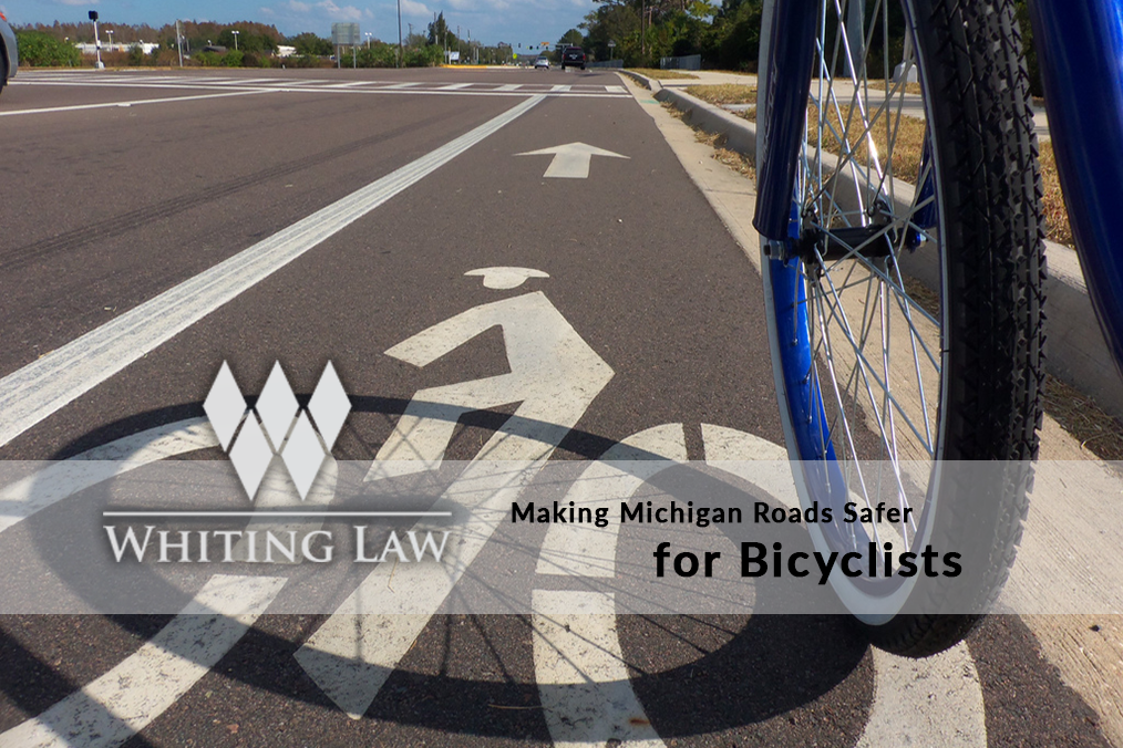 Making Michigan Roads Safer for Bicyclists