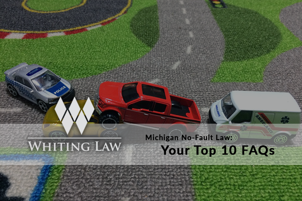 Michigan No-Fault Law: Your Top 10 FAQs