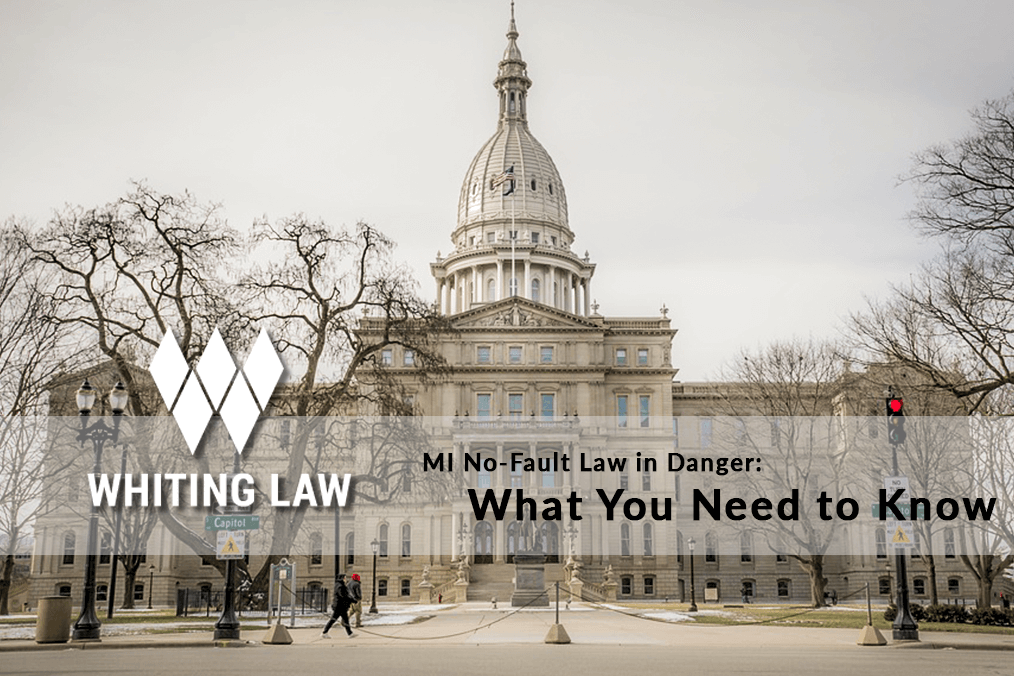 MI No-Fault Law in Danger: What You Need to Know