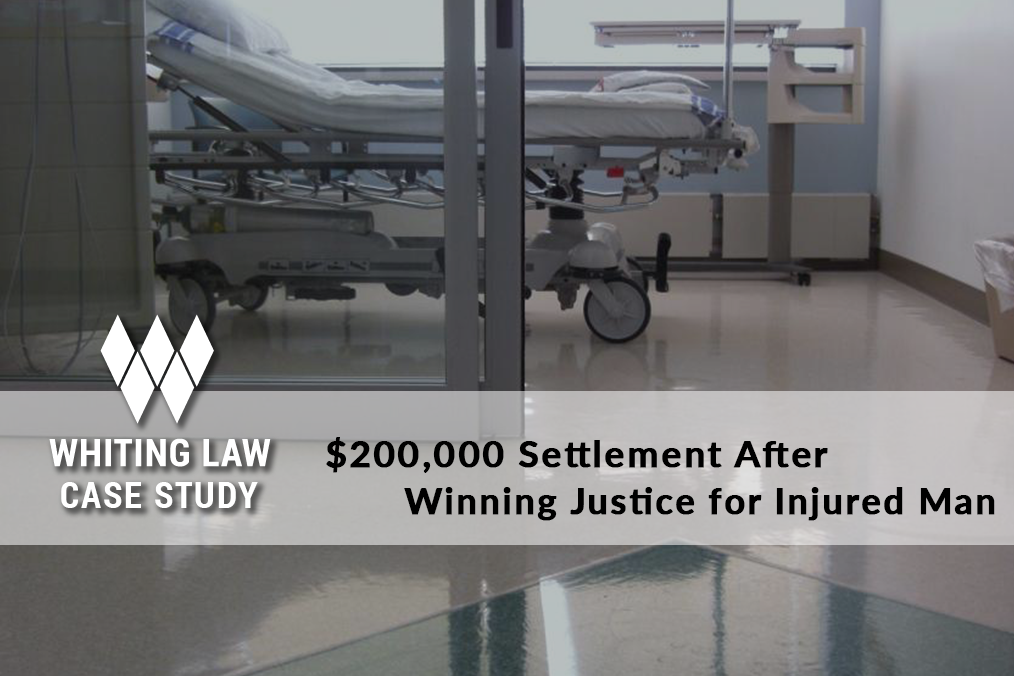 $200,000 Settlement After Winning Justice for Injured Man