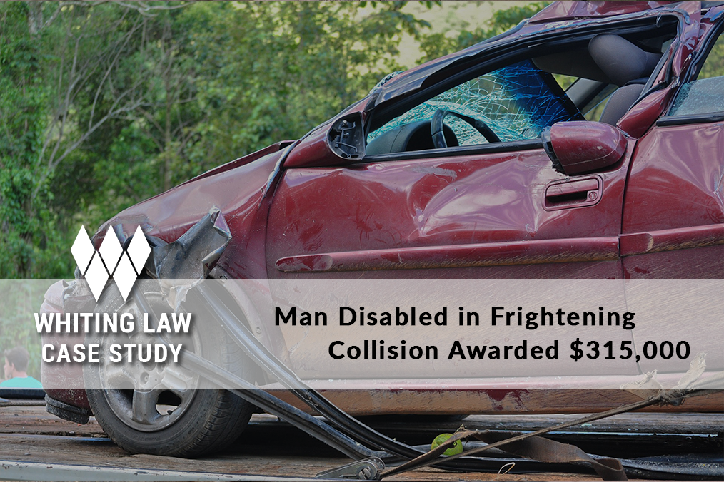 Man Disabled in Frightening Collision Awarded $315,000