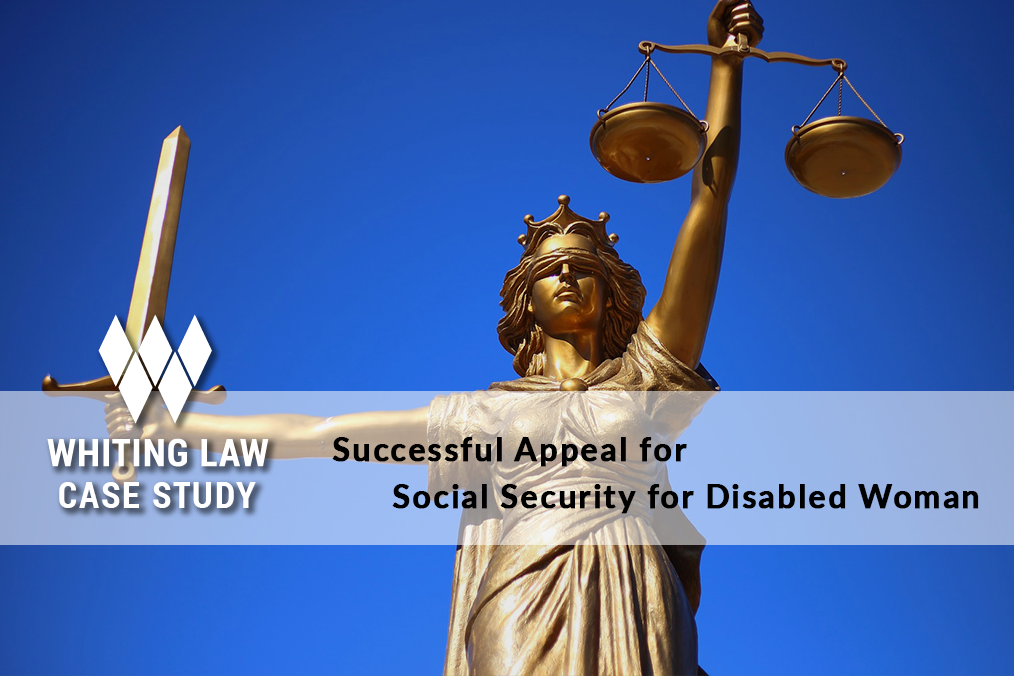 Successful Appeal for Social Security for Disabled Woman